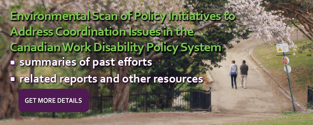 An Environmental Scan of Policy Initiatives From 1980-2014, Addressing Coordination Issues  in Canada's Work Disability Policy System