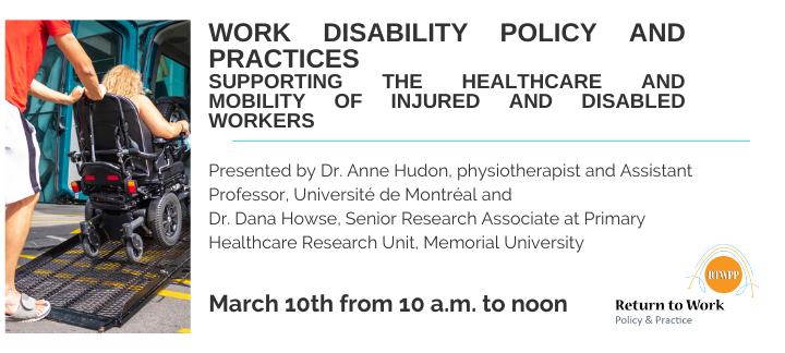 Work Disability Policy and Practices. Supporting the Healthcare and Mobility of Injured and Disable Workers (poster)