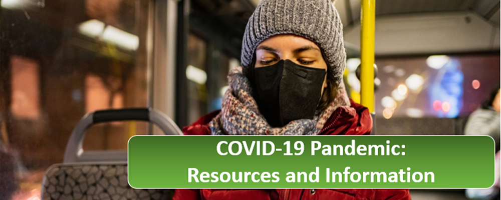 COVID19 Pandemic: Resources and Information.