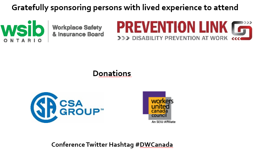 Canadian Standards Association (CSA Group), Workers United Canada Council (An SEIU Affiliate). Conference Twitter Hashtag #DWCanada